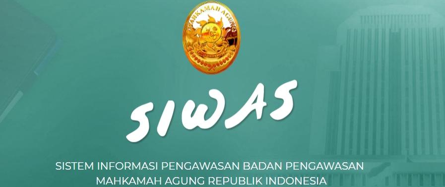 SISTEM INFORMASI PENGAWASAN BADAN PENGAWASAN  MAHKAMAH AGUNG REPUBLIK INDONESIA